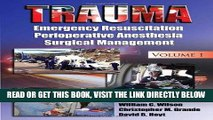 [READ] EBOOK Trauma: Emergency Resuscitation, Perioperative Anesthesia, Surgical Management,