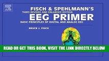 [READ] EBOOK Fisch and Spehlmann s EEG Primer: Basic Principles of Digital and Analog EEG, 3e BEST