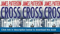 ]]]]]>>>>>(-PDF-) Cross The Line (Alex Cross)