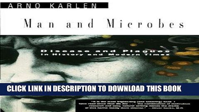 [FREE] EBOOK Man and Microbes: Disease and Plagues in History and Modern Times BEST COLLECTION