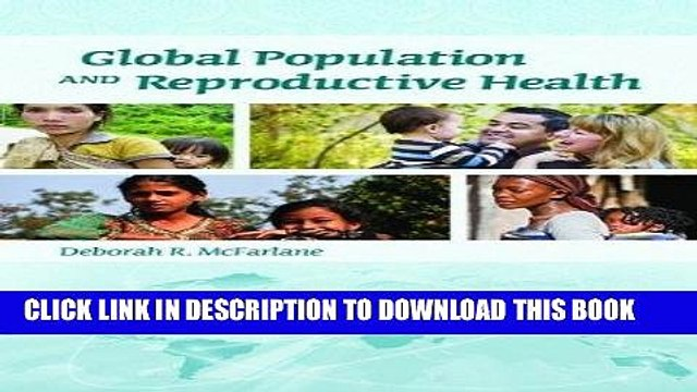 [FREE] EBOOK Global Population And Reproductive Health ONLINE COLLECTION