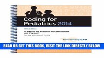 [READ] EBOOK Coding for Pediatrics 2014: A Manual for Pediatric Documentation and Payment BEST