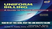 [FREE] EBOOK Uniform Billing: A Guide to Claims Processing ONLINE COLLECTION