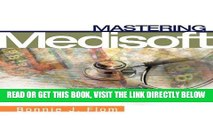 [READ] EBOOK Mastering Medisoft BEST COLLECTION