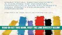 [READ] EBOOK Practical Microscopy: A Course of Normal Histology for Students and Practitioners of