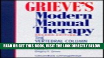 [FREE] EBOOK Grieve s Modern Manual Therapy: The Vertebral Column, 2e BEST COLLECTION