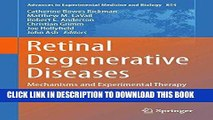 [READ] EBOOK Retinal Degenerative Diseases: Mechanisms and Experimental Therapy (Advances in