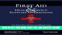 [FREE] EBOOK First Aid   Health Service Support Operations: U.S. Army, Navy, Air Force, and Marine