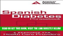 [FREE] EBOOK Spanish Diabetes Phrasebook: A Resource for Health Care Providers (Spanish Edition)