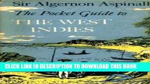 Best Seller The pocket guide to the West Indies and British Guyana: British Honduras, Bermuda, the