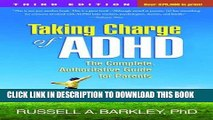 Best Seller Taking Charge of ADHD, Third Edition: The Complete, Authoritative Guide for Parents