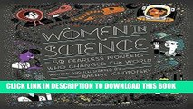 Best Seller Women in Science: 50 Fearless Pioneers Who Changed the World Free Read