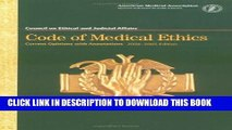Ebook Code of Medical Ethics 2004-2005: Current Opinions with Annotations (Code of Medical Ethics: