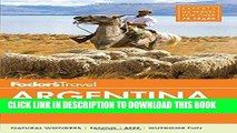 Ebook Fodor s Argentina: with the Wine Country, Uruguay   Chilean Patagonia (Full-color Travel