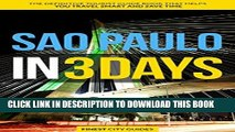 Ebook Sao Paulo in 3 Days: The Definitive Tourist Guide Book That Helps You Travel Smart and Save
