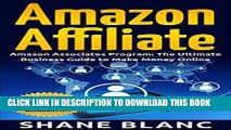 Ebook AMAZON AFFILIATE: The Ultimate Business and Marketing Guide to Make Money Online With The