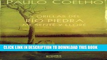 Ebook A orillas del Rio Piedra me sente y llore / By the River Piedra I Sat Down And Wept (Spanish
