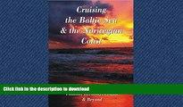 READ  Cruising the Baltic Sea   Norwegian Coast: Sweden, Denmark, Norway, Finland, Germany,
