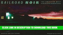 Best Seller Railroad Noir: The American West at the End of the Twentieth Century (Railroads Past