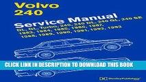 Ebook Volvo 240 Service Manual: 1983, 1984, 1985, 1986, 1987, 1988, 1989, 1990, 1991, 1992, 1993