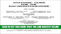 [EBOOK] DOWNLOAD Anatomical Guide for the Electromyographer: The Limbs and Trunk PDF