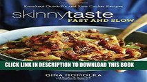 [PDF] Skinnytaste Fast and Slow: Knockout Quick-Fix and Slow Cooker Recipes Popular Collection