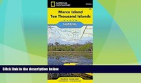 Buy NOW  Marco Island, Ten Thousand Islands (National Geographic Trails Illustrated Map)  Premium