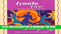 [PDF] Iyanla Live!: Self-Value, Self-Worth, Self-Love [Online Books]