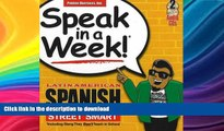 READ BOOK  Speak in a Week Latin American Spanish Street Smarts [With 2 CDs] (Spanish Edition)
