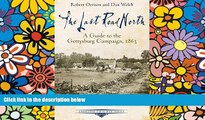 Must Have  The Last Road North: A Guide to the Gettysburg Campaign, 1863 (Emerging Civil War