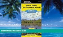 Best Buy Deals  Marco Island, Ten Thousand Islands (National Geographic Trails Illustrated Map)