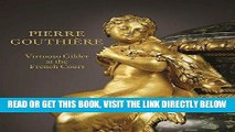 [READ] EBOOK Pierre Gouthière: Virtuoso Gilder at the French Court BEST COLLECTION