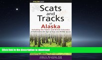 FAVORIT BOOK Scats and Tracks of Alaska Including the Yukon and British Columbia: A Field Guide To