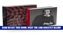 [FREE] EBOOK Intimate Geometries: The Art and Life of Louise Bourgeois BEST COLLECTION
