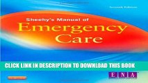 Read Now Sheehy s Manual of Emergency Care, 7e (Newberry, Sheehy s Manual of Emergency Care)