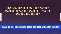 [READ] EBOOK Rapid Eye Movement Sleep ONLINE COLLECTION