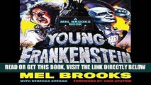 [FREE] EBOOK Young Frankenstein: A Mel Brooks Book: The Story of the Making of the Film BEST