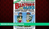 FAVORIT BOOK Blisters and Bliss: A Trekker s Guide to the West Coast Trail, Seventh Edition READ