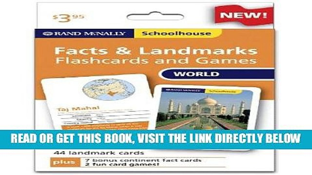 [READ] EBOOK Rand Mcnally Schoolhouse World Facts   Landmarks Flashcards And Games BEST COLLECTION