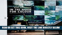 [READ] EBOOK In the Mood for Colour: Perfect palettes for creative interiors ONLINE COLLECTION
