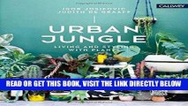 [READ] EBOOK Urban Jungle: Living and Styling with Plants BEST COLLECTION