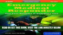 [READ] EBOOK Emergency Medical Responder: Your First Response in Emergency Care (Orange Book) BEST
