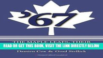 [FREE] EBOOK 67: The Maple Leafs: The Maple Leafs, Their Sensational Victory, and the End of an
