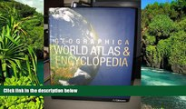 Must Have  GEOGRAPHICA WORLD ATLAS   ENCYCLOPEDIA  Buy Now