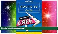 Ebook Best Deals  Moon Route 66 Road Trip (Moon Handbooks)  Most Wanted