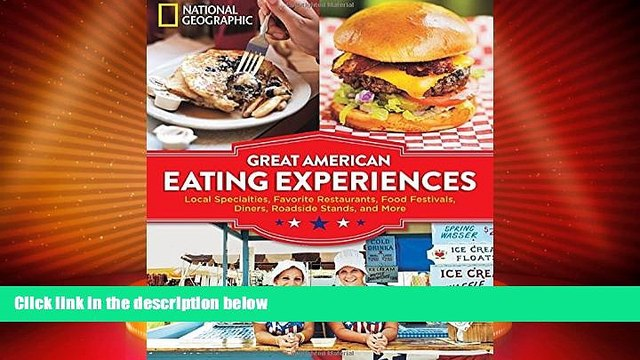 Big Sales  Great American Eating Experiences: Local Specialties, Favorite Restaurants, Food