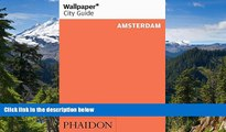 Must Have  Wallpaper* City Guide Amsterdam (2014) (Wallpaper City Guides)  Most Wanted