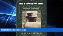 Ebook Best Deals  The Stones of Time: Calendars, Sundials, and Stone Chambers of Ancient Ireland