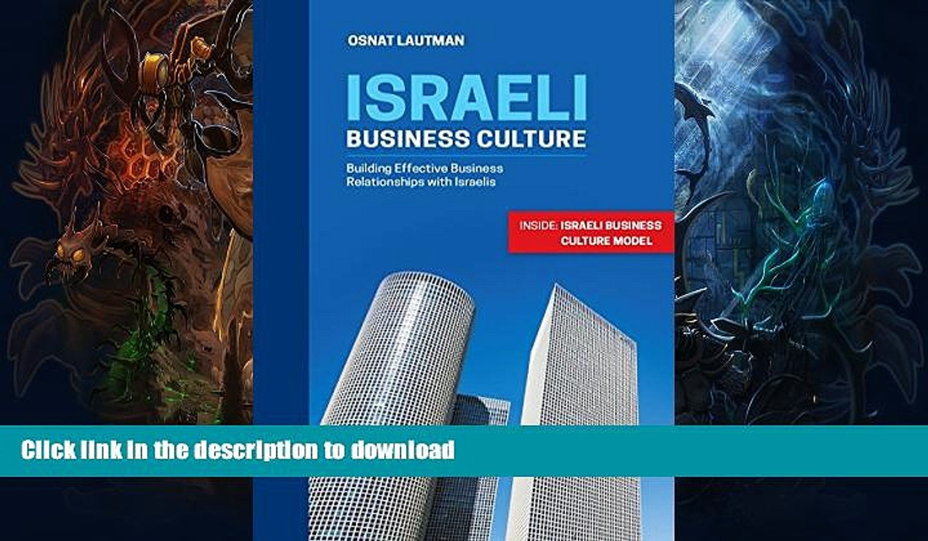 READ  Israeli Business Culture: Building Effective Business Relationships with Israelis (Israel