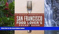 Best Deals Ebook  Patricia Unterman s San Francisco Food Lover s Pocket Guide, Second Edition: